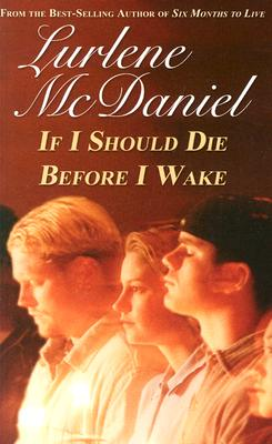 If I Should Die Before I Wake By McDaniel, Lurlene