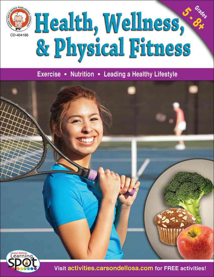 Health, Wellness, and Physical Fitness By Blattner, Don/ Howerton, Lisa Blattner